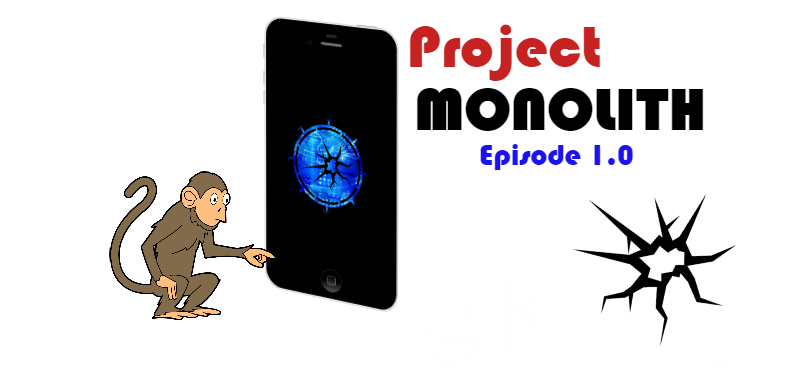 Project MONOLITH – Transcript Episode One