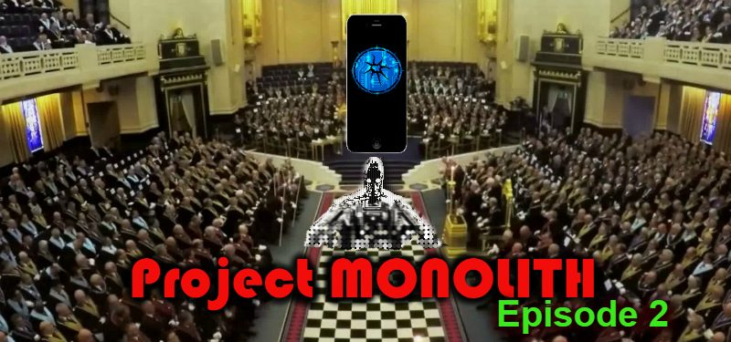 Project MONOLITH – 2.0