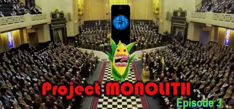Project MONOLITH – Ep_3.0