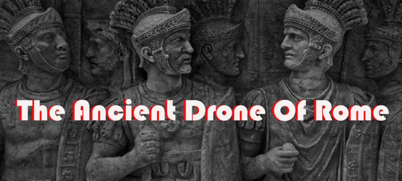 The Ancient Drone Of Rome