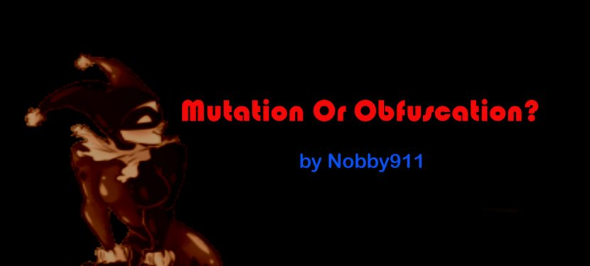 Mutation Or Obfuscation