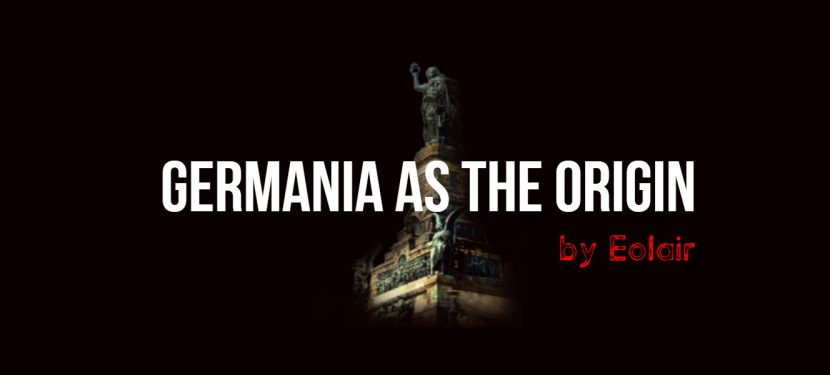 GERMANIA AS THE ORIGIN