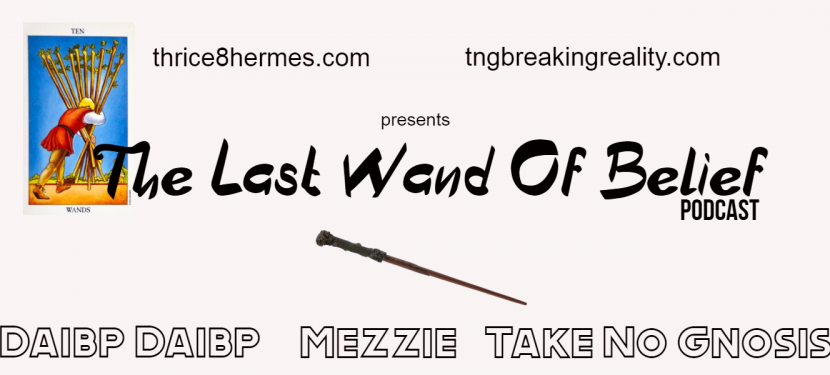 The Last Wand Of Belief