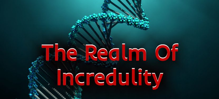 The Realm Of Incredulity