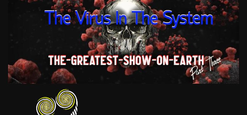 The Virus In The System