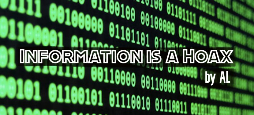 Information Is A Hoax